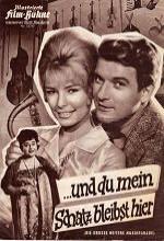 ... Und Du Mein Schatz, Bleibst Hier (1961) afişi