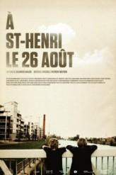 À St-Henri, le 26 août (2011) afişi