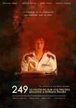 249. La Noche En Que Una Becaria Encontró a Emiliano Revilla (2016) afişi