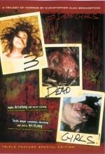 3 Dead Girls! (2007) afişi