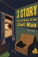 3 Story: The Secret History Of The Giant Man (1) afişi