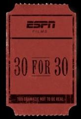 30 For 30 Sezon 1 (2009) afişi
