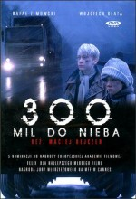300 Miles to Heaven (1989) afişi