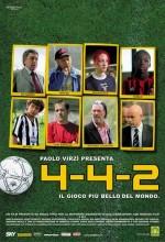 4-4-2 - ıl Gioco Più Bello Del Mondo (2006) afişi