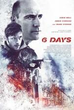 6 Days (2016) afişi