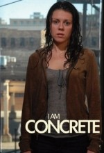 I Am Concrete