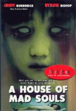 A House Of Mad Souls (2003) afişi