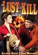 A Lust To Kill (1959) afişi