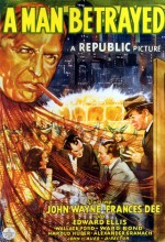 A Man Betrayed (1941) afişi
