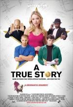 A True Story (2010) afişi