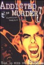 Addicted To Murder 3: Bloodlust (2000) afişi