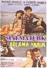 Ağlama Yarim (1984) afişi