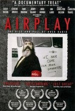Airplay: The Rise and Fall of Rock Radio