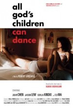 All God's Children Can Dance (2007) afişi