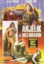Anjelik Ve Deli ibrahim (1968) afişi