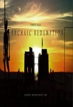 Archaic Redemption (1) afişi