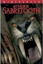 Attack Of The Sabretooth (2005) afişi