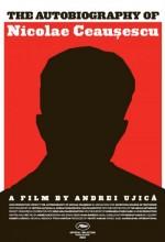 Autobiografia Lui Nicolae Ceausescu (2010) afişi