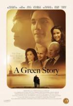 A Green Story (2012) afişi