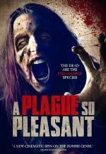 A Plague So Pleasant (2013) afişi