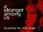 A Stranger Among Us: Searching for Nick Drake (1999) afişi