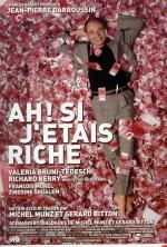Ah! Si j'étais riche (2002) afişi