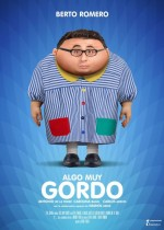 Algo Muy Gordo (2017) afişi