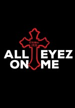 All Eyez on Me (2016) afişi