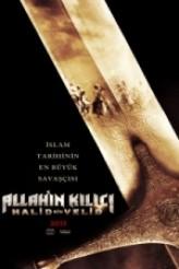 Allah'ın Kılıcı: Halid Bin Velid (2013) afişi