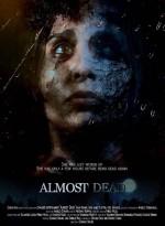 Almost Dead (2016) afişi