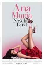 Ana Maria in Novela Land (2015) afişi
