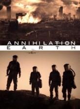 Annihilation Earth (2009) afişi