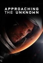 Approaching the Unknown (2016) afişi