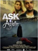 Aşk Ağlatır Full HD film izle
