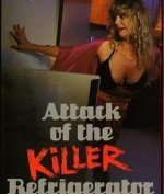 Attack of the Killer Refrigerator (1990) afişi