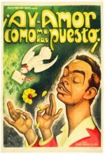 ¡ay Amor... Cómo Me Has Puesto! (1951) afişi