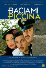 Baciami Piccina (2006) afişi