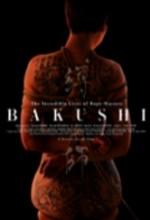 Bakushi'lerin Sıradışı Hayatı