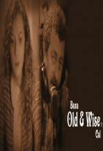 Bana 'Old And Wise'ı Çal