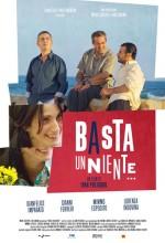 Basta Un Niente (2006) afişi