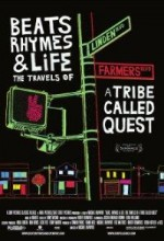 Beats Rhymes & Life: The Travels Of A Tribe Called Quest (2011) afişi