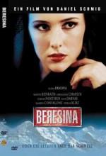 Beresina Oder Die Letzten Tage Der Schweiz (1999) afişi