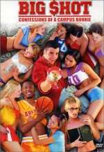Big Shot: Confessions Of A Campus Bookie (2002) afişi