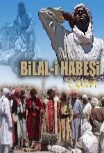 Bilal-i Habeşi (ı)