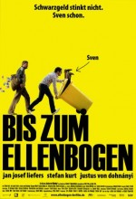Bis zum Ellenbogen (2007) afişi