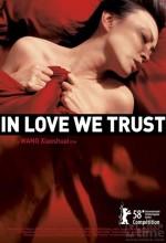 Biz Sevgiye Güveniriz (2007) afişi