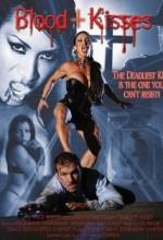 Blood + Kisses (2005) afişi