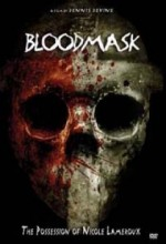 Blood Mask: The Possession Of Nicole Lameroux (2007) afişi