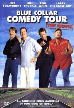 Blue Collar Comedy Tour: The Movie (2003) afişi
