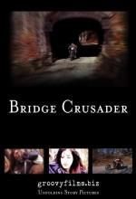 Bridge Crusader (2010) afişi